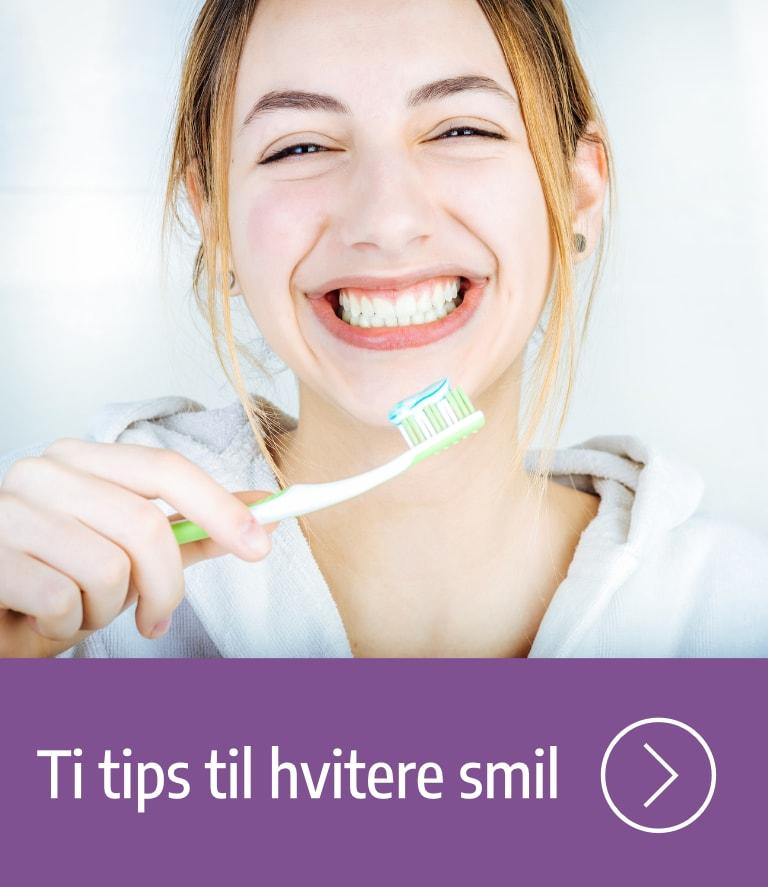 Ti tips til hvitere smil.