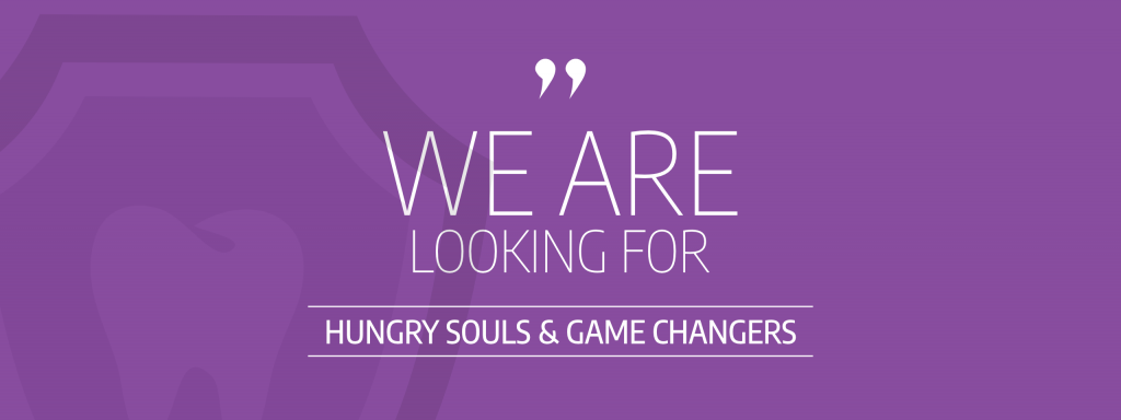 We are looking for Hungry Souls & Game Changers